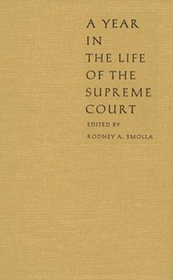 Image for A Year in the Life of the Supreme Court (Constitutional Conflicts)