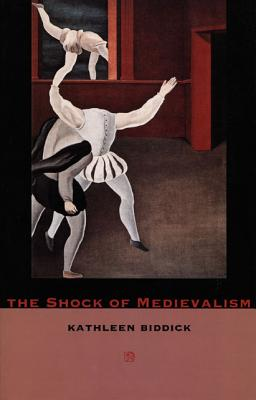 Image for The Shock of Medievalism