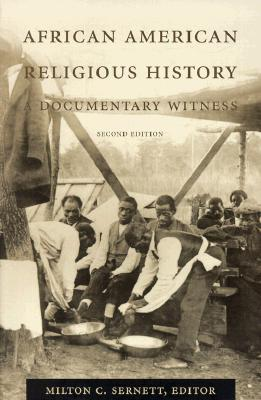 Image for African American Religious History: A Documentary Witness (The C. Eric Lincoln Series on the Black Experience)