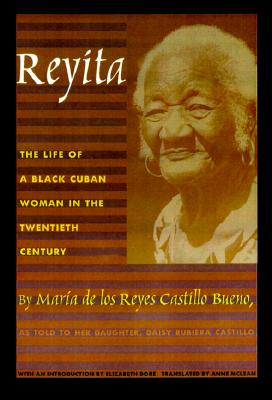 Image for Reyita: The Life of a Black Cuban Woman in the Twentieth Century