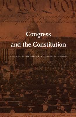 Image for Congress and the Constitution (Constitutional Conflicts)