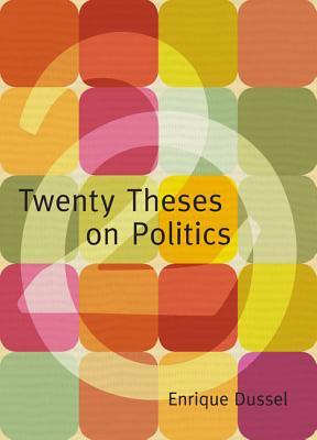 Image for TWENTY THESES ON POLITICS