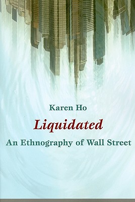 Image for Liquidated: An Ethnography of Wall Street