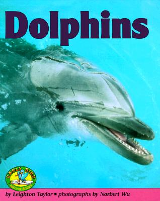 Dolphins (Early Bird Nature Books), Leighton R. Taylor