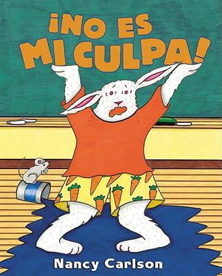 Image for ?No es mi culpa! (It's Not My Fault!) (Spanish Edition)