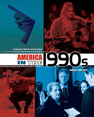 Image for America in the 1990s (The Decades of Twentieth-Century America)