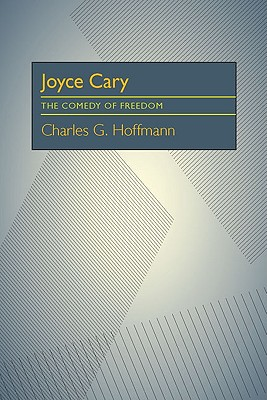 Image for Joyce Cary: The Comedy of Freedom
