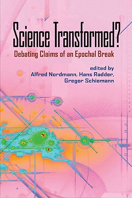 Image for Science Transformed?: Debating Claims of an Epochal Break