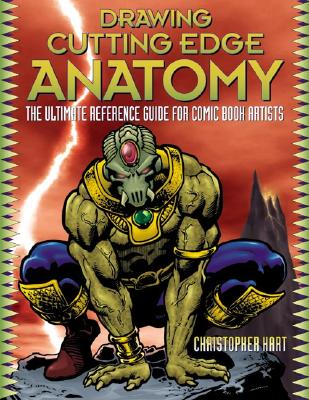 Image for Drawing Cutting Edge Anatomy: The Ultimate Reference for Comic Book Artists