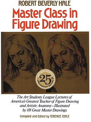 Image for MASTER CLASS IN FIGURE DRAWING : THE ART STUDENTS LEAGUE OF LECTURES OF AMERICA'S GREATEST TEACHER OF FIGURE DRAWING AND ARTISTIC ANATOMY