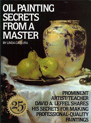 Image for OIL PAINTING SECRETS FROM A MASTER