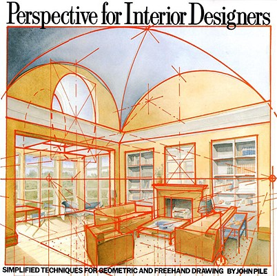 Image for Perspective for Interior Designers: Simplified Techniques for Geometric and Freehand Drawing