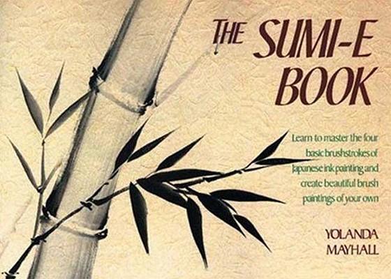 The Sumi-E Book, Mayhall, Yolanda
