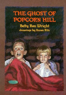 The Ghost of Popcorn Hill, Wright, Betty Ren;Ritz, Karen