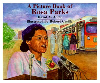 A Picture Book of Rosa Parks (Picture Book Biography), Adler, David A.; Casilla, Robert [Illustrator]