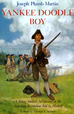 Image for Yankee Doodle Boy: A Young Soldier's Adventures in the American Revolution Told by Himself
