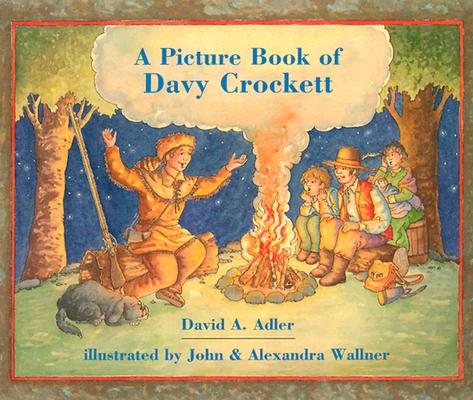 "A Picture Book of Davy Crockett (Picture Book Biography), ""Adler, David A."""