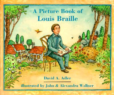 A Picture Book of Louis Braille (Picture Book Biography), Adler, David A.