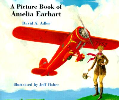 Image for A Picture Book of Amelia Earhart (Picture Book Biography)