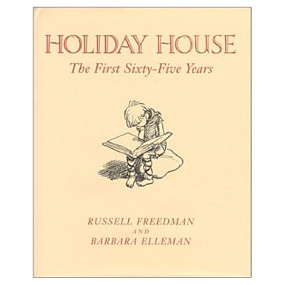 Image for Holiday House: The First Sixty-Five Years