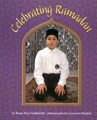 Celebrating Ramadan, Diane Hoyt-Goldsmith