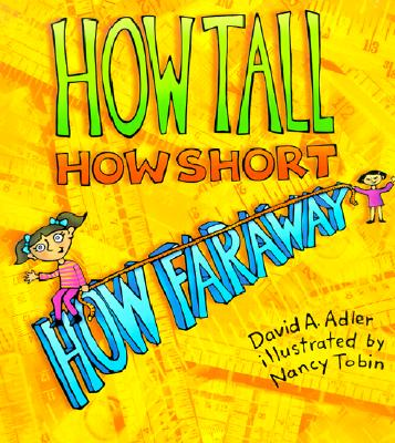 Image for How Tall, How Short, How Far Away