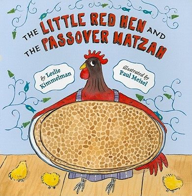 Image for Little Red Hen and the Passover Matzah (Jewish)