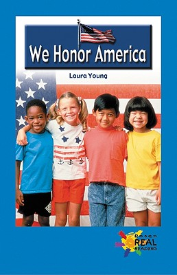 Image for We Honor America (Rosen Real Readers)