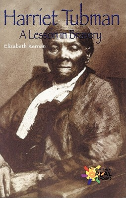 Image for Harriet Tubman: A Lesson in Bravery (Rosen Real Readers: Fluency)