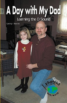 Image for A Day with My Dad: Learning the D Sound (Powerphonics)