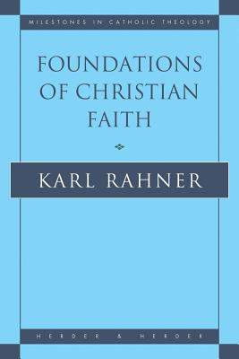 Image for FOUNDATIONS OF CHRISTIAN FAITH AN INTRODUCTION TO THE IDEA OF CHRISTIANITY