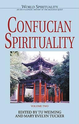 Image for Confucian Spirituality: Volume Two (World Spirituality) (Volume 2)