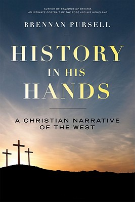 Image for History in His Hands: A Christian Narrative of the West