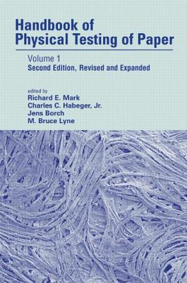 Image for HANDBOOK OF THE PHYSICAL TESTING OF PAPER VOLUME 1 SECIND EDITION, REVISED AND EXPANDED