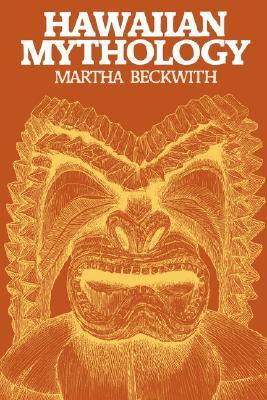 Hawaiian Mythology, Beckwith, Martha Warren