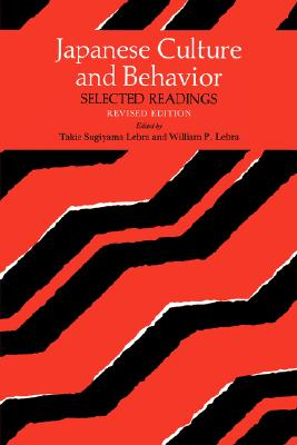 Image for Japanese Culture and Behavior: Selected Readings