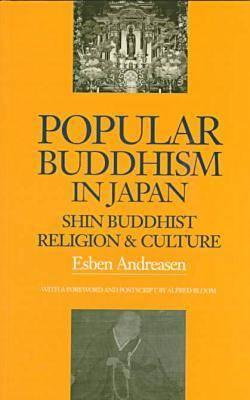 Image for Popular Buddhism in Japan: Shin Buddhist Religion and Culture (Latitude 20 Books (Paperback))