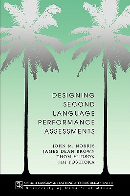 Image for Designing Second Language Performance Assessments