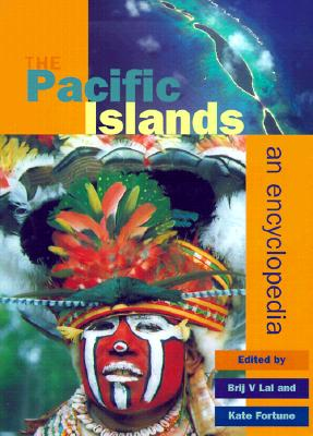 Image for The Pacific Islands: An Encyclopedia