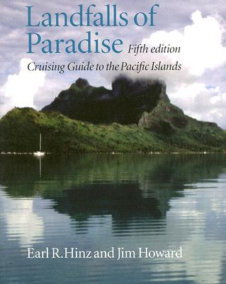 Image for Landfalls of Paradise: Cruising Guide to the Pacific Islands (Latitude 20 Books (Paperback))