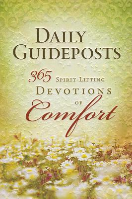 Image for Daily Guideposts 365 Spirit-Lifting Devotions of Comfort (Spirit-Lifting Devotions series)