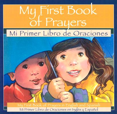 Image for My First Book of Prayers = Mi Primer Libro De Oraciones