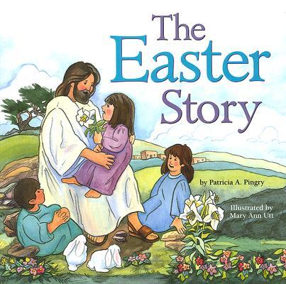 Easter Story, PATRICIA PINGRY, KAREN OTT