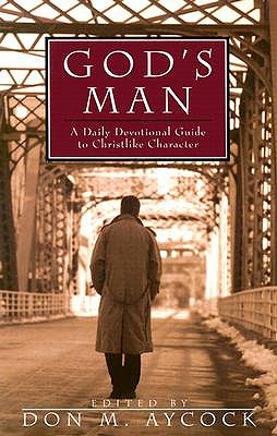 Image for God's Man: A Daily Devotional Guide to Christlike Character (Men's Ministry)