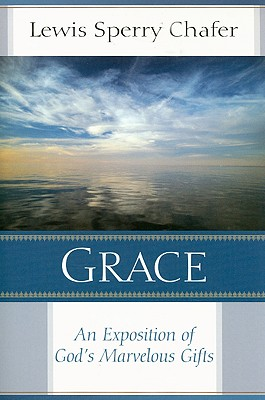 Image for Grace: An Exposition of God's Marvelous Gift