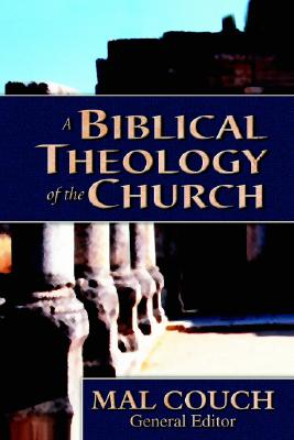Image for A Biblical Theology of the Church