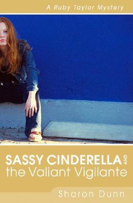 Image for Sassy Cinderella and The Valiant Vigilante