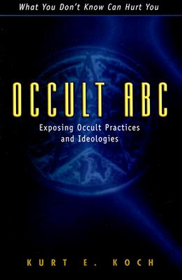 Image for Occult ABC: Exposing Occult Practices and Ideologies (English and German Edition)