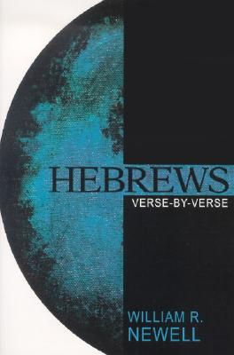 Image for Hebrews: Verse-by-Verse: A Classic Evangelical Commentary