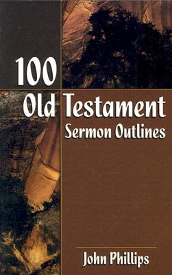 Image for 100 Old Testament Sermon Outlines